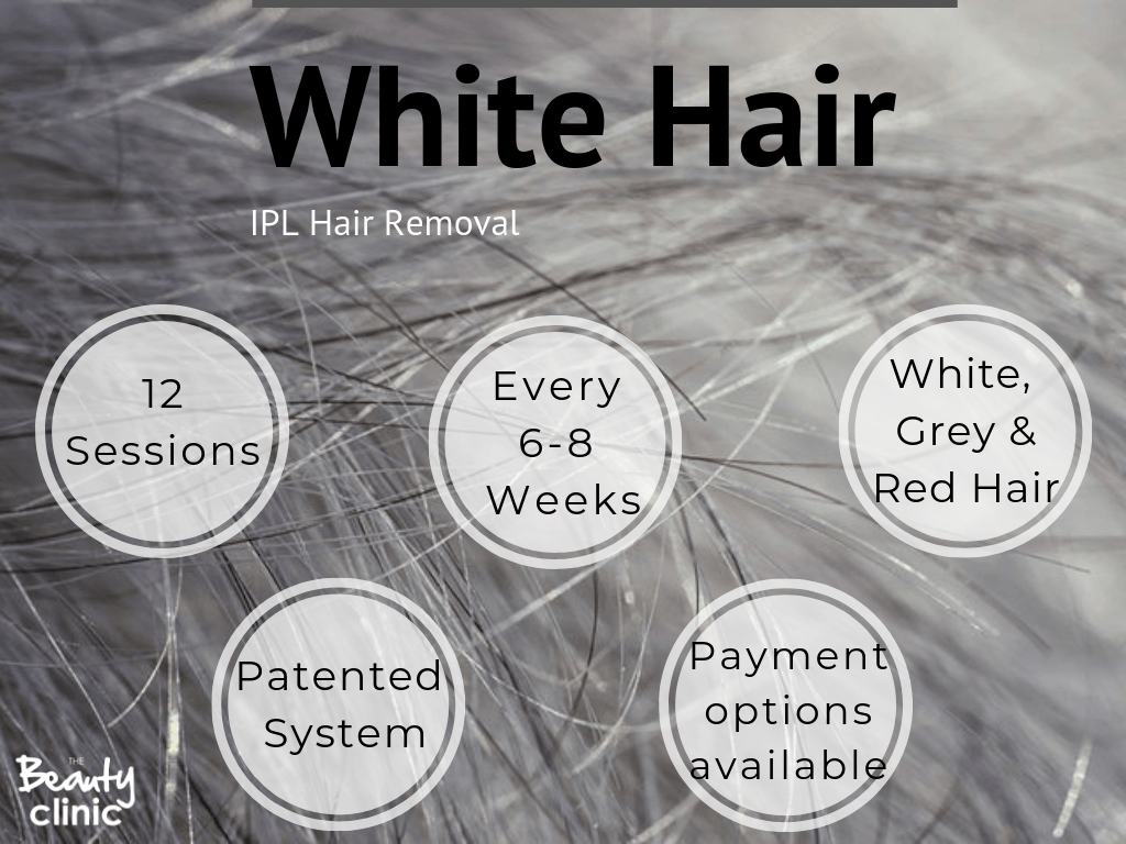 White and grey hair IPL Removal