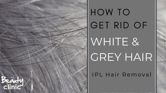 How to get rid of White & Grey Hair IPL hair removal