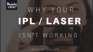 Why your IPL Laser Hair Removal may not be working
