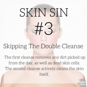 Skin sin 3 - Skipping the double cleanse